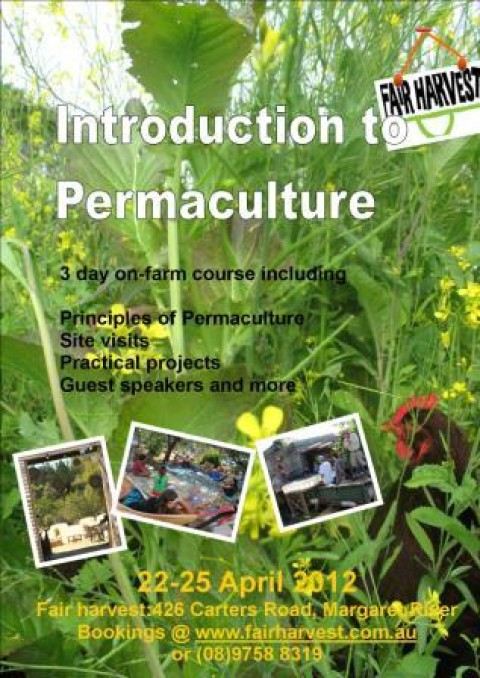 Introduction to Permaculture April 22nd to 25th 2012